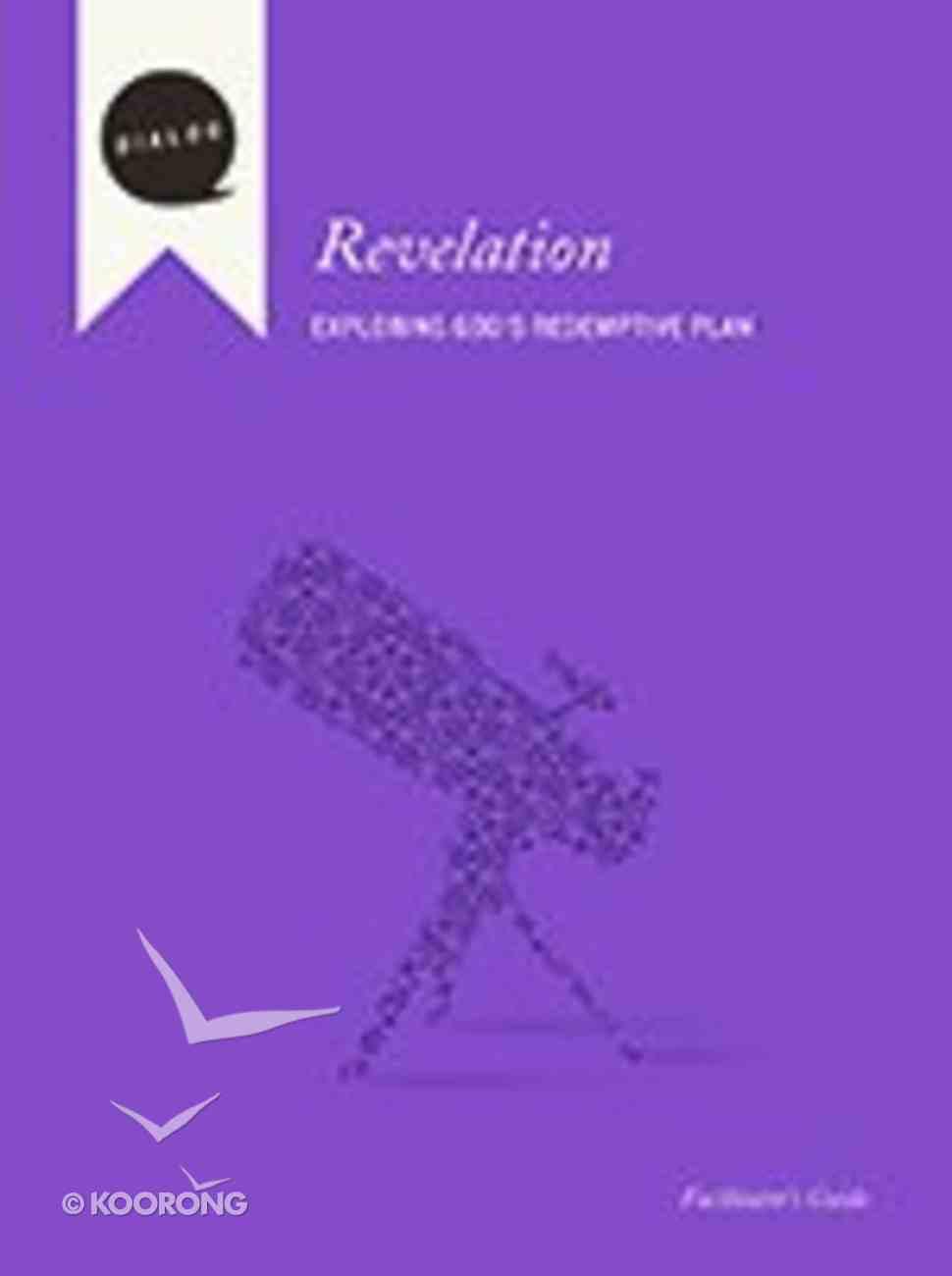 Revelation (Facilitator's Guide) (Dialog Study Series) Paperback