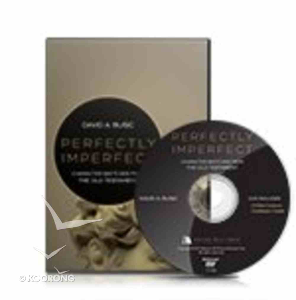 Perfectly Imperfect: Character Sketches From the Old Testament (Small Group Dvd) Pack