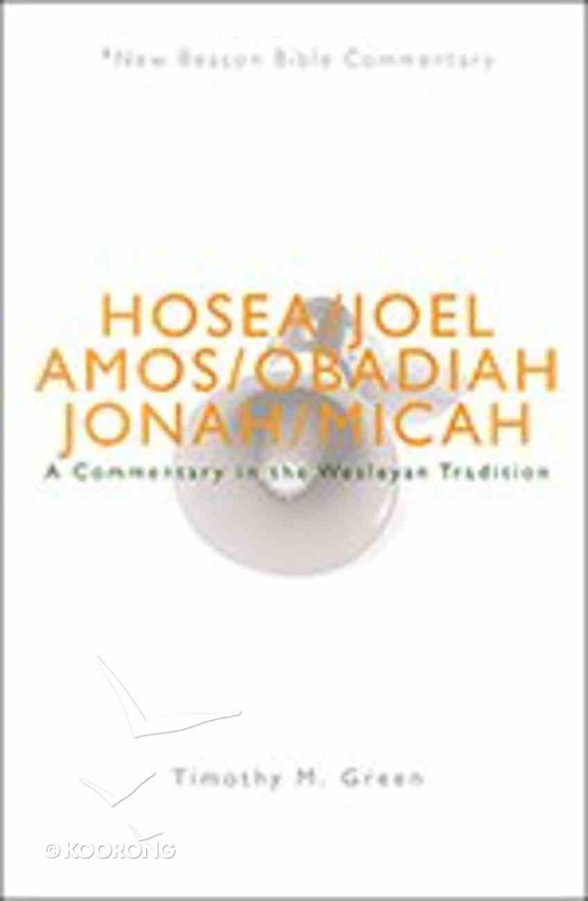 Hosea - Micah (New Beacon Bible Commentary Series) Paperback