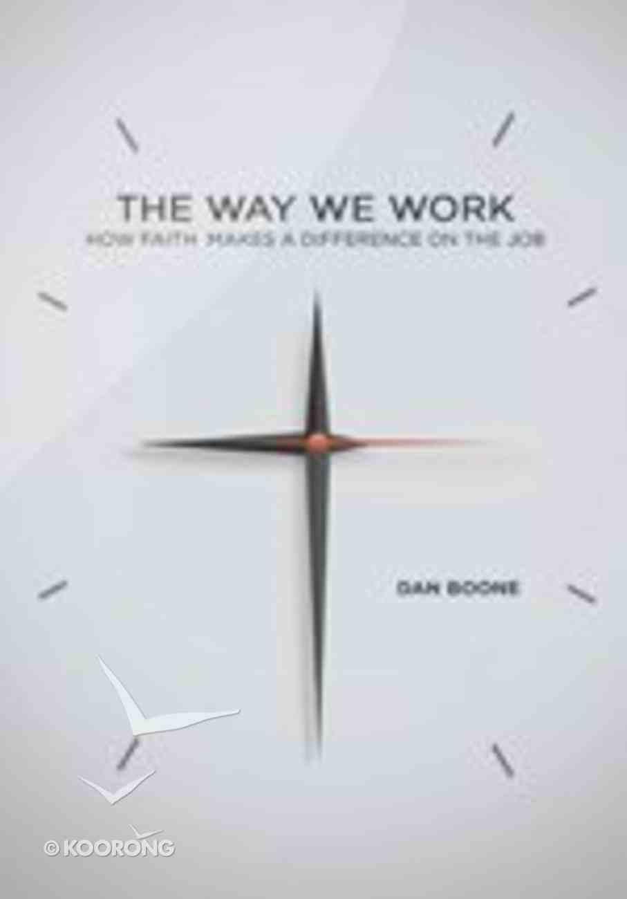 The Way We Work Paperback