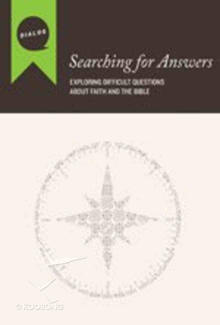 Searching For Answers (Participant's Guide) (Dialog Study Series) Paperback