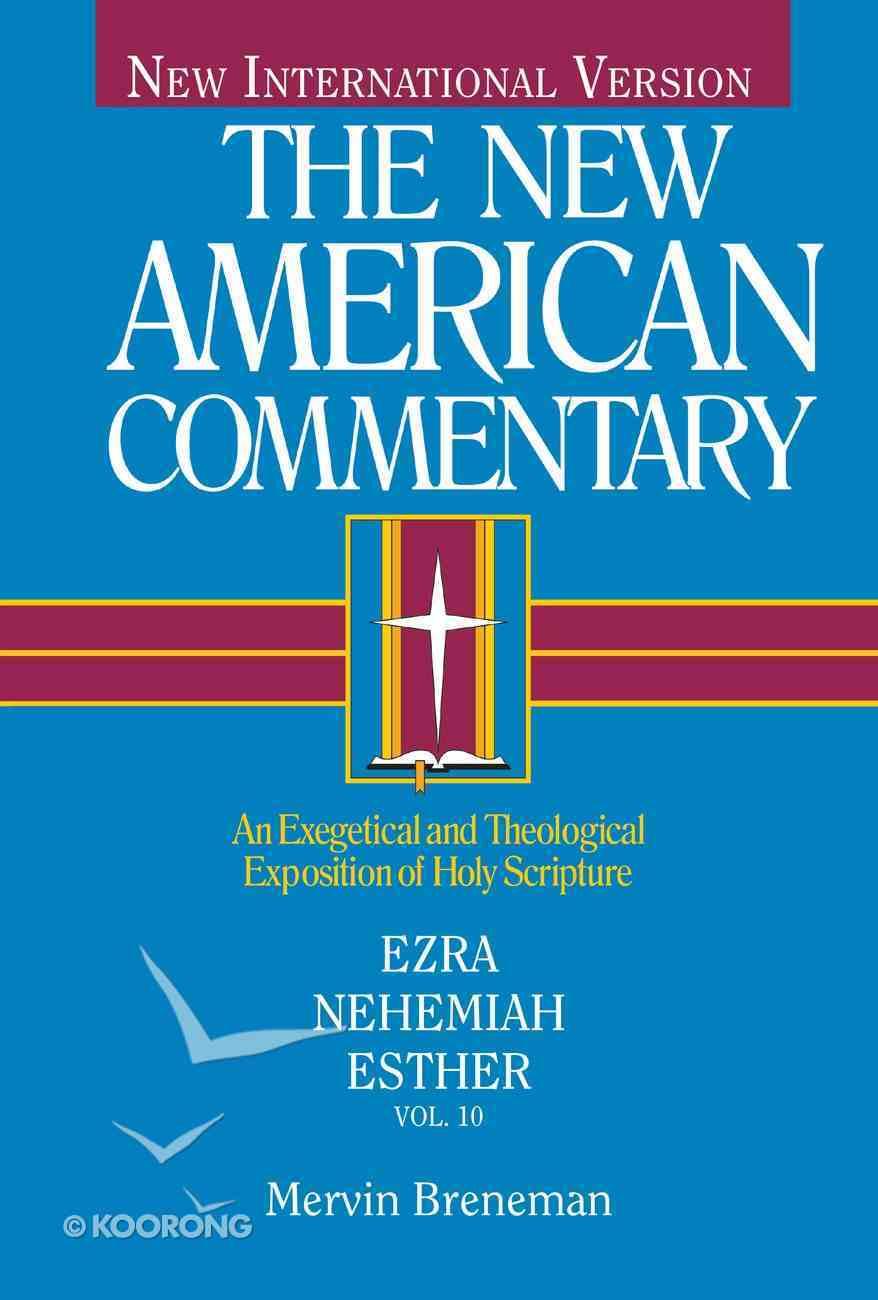Ezra, Nehemiah, Esther (#10 in New American Commentary Series) Hardback