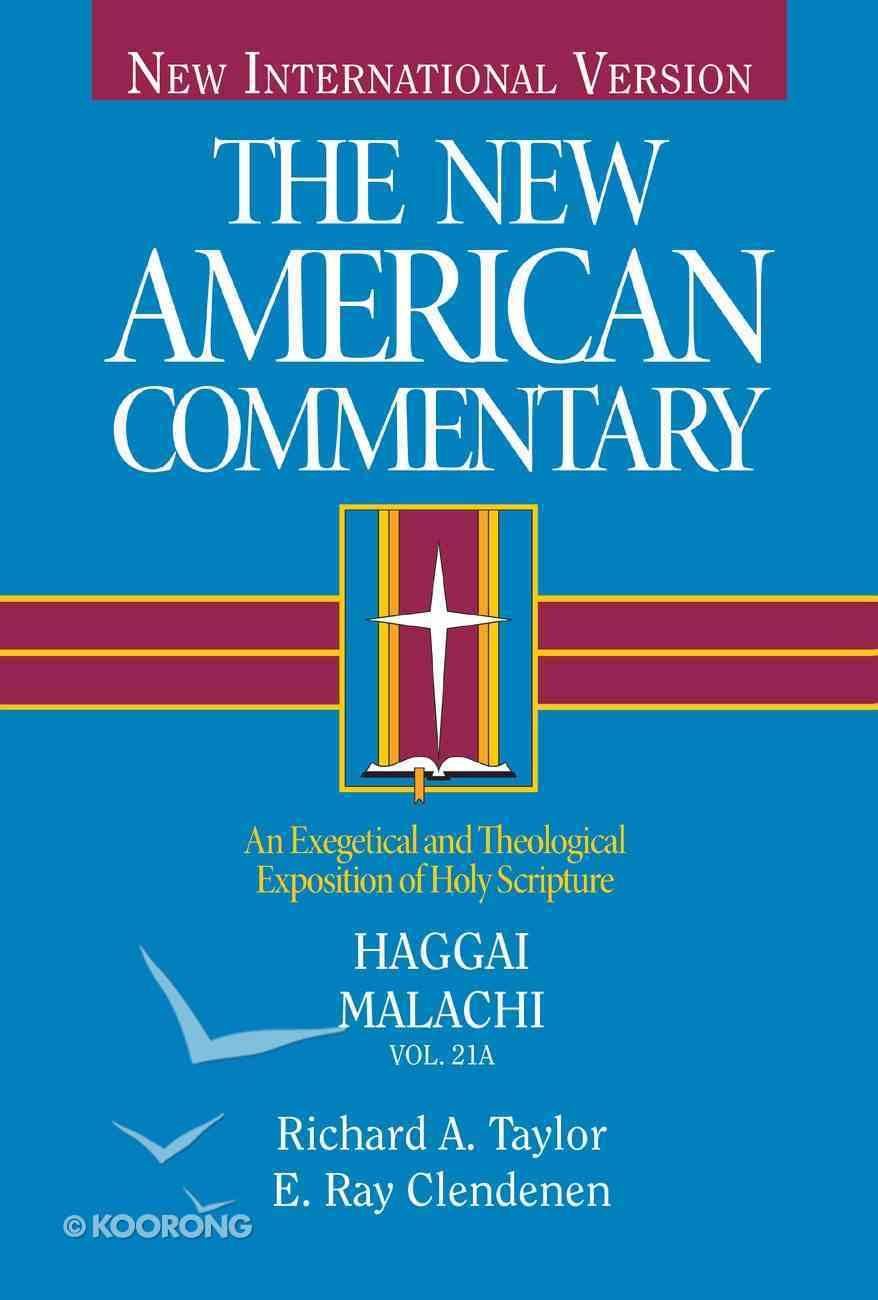 Haggai, Malachi (#21A in New American Commentary Series) Hardback