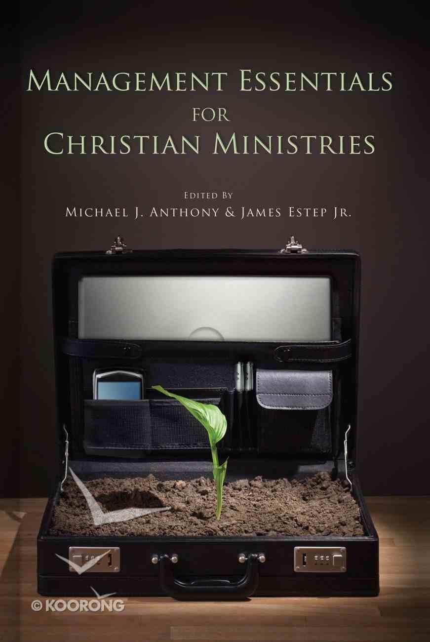 Management Essentials For Christian Ministries Hardback
