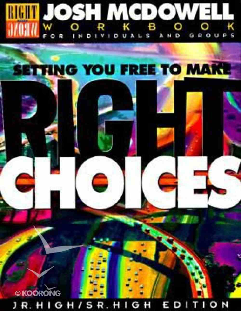Setting You Free to Make the Right Choices (Students Workbook) Paperback