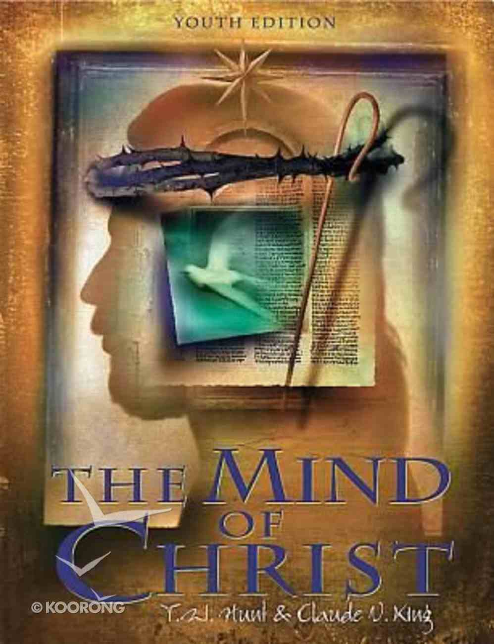 Mind of Christ, the - Youth Edition (Member Book) Paperback