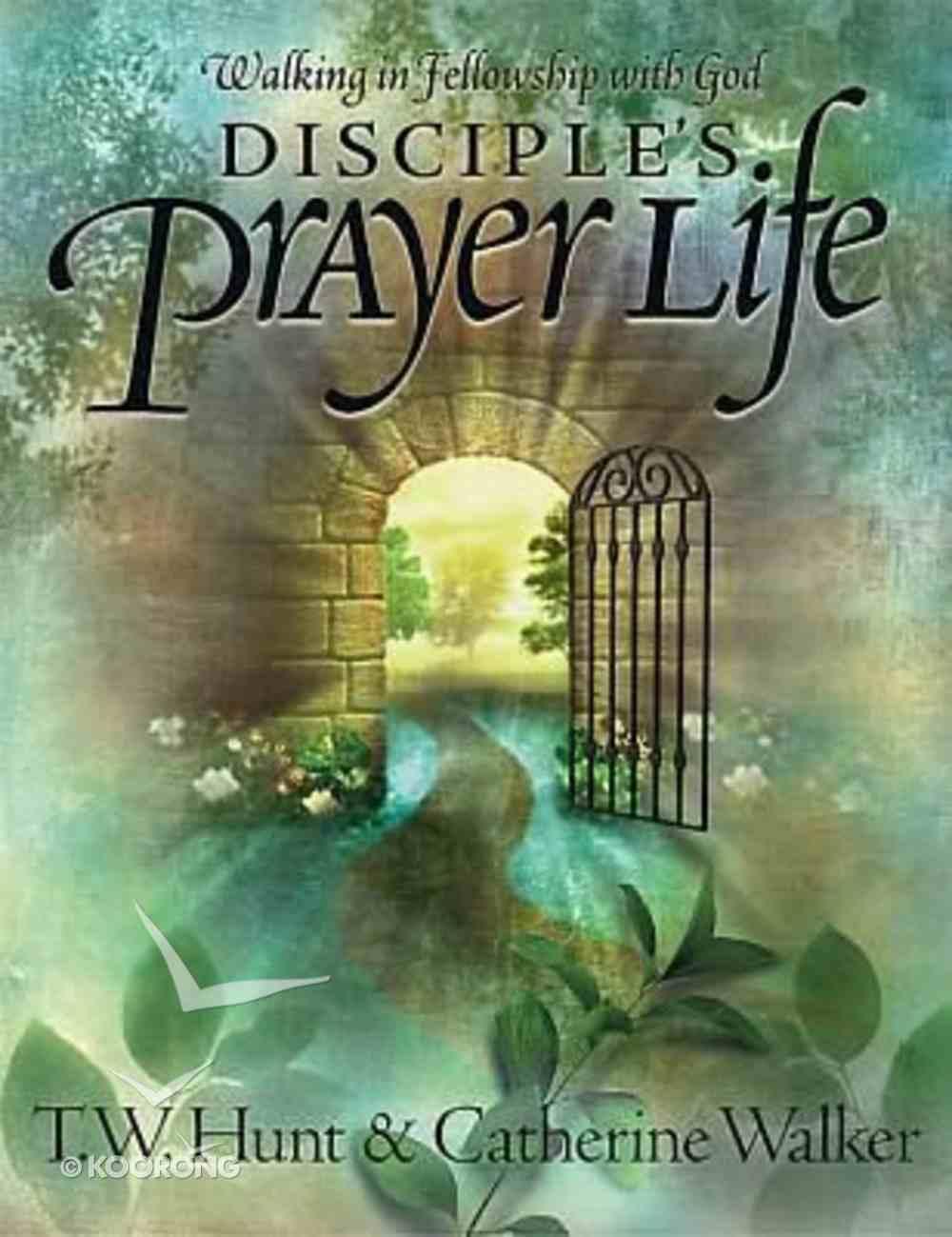 Disciple's Prayer Life Paperback
