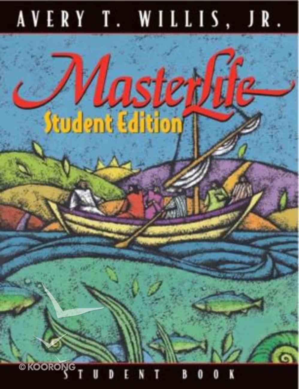 Masterlife Student Edition (Member Book) Paperback