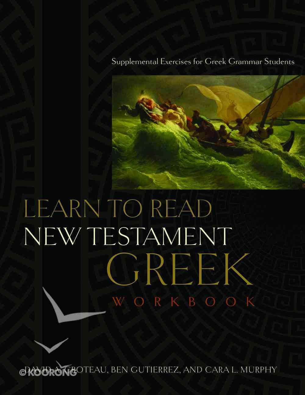 Learn to Read New Testament Greek Workbook Paperback