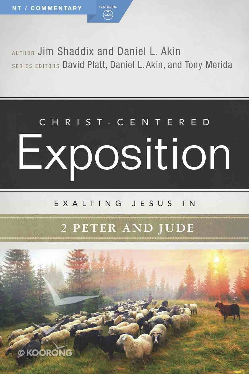 Exalting Jesus in 2 Peter, Jude (Christ Centered Exposition Commentary Series) Paperback