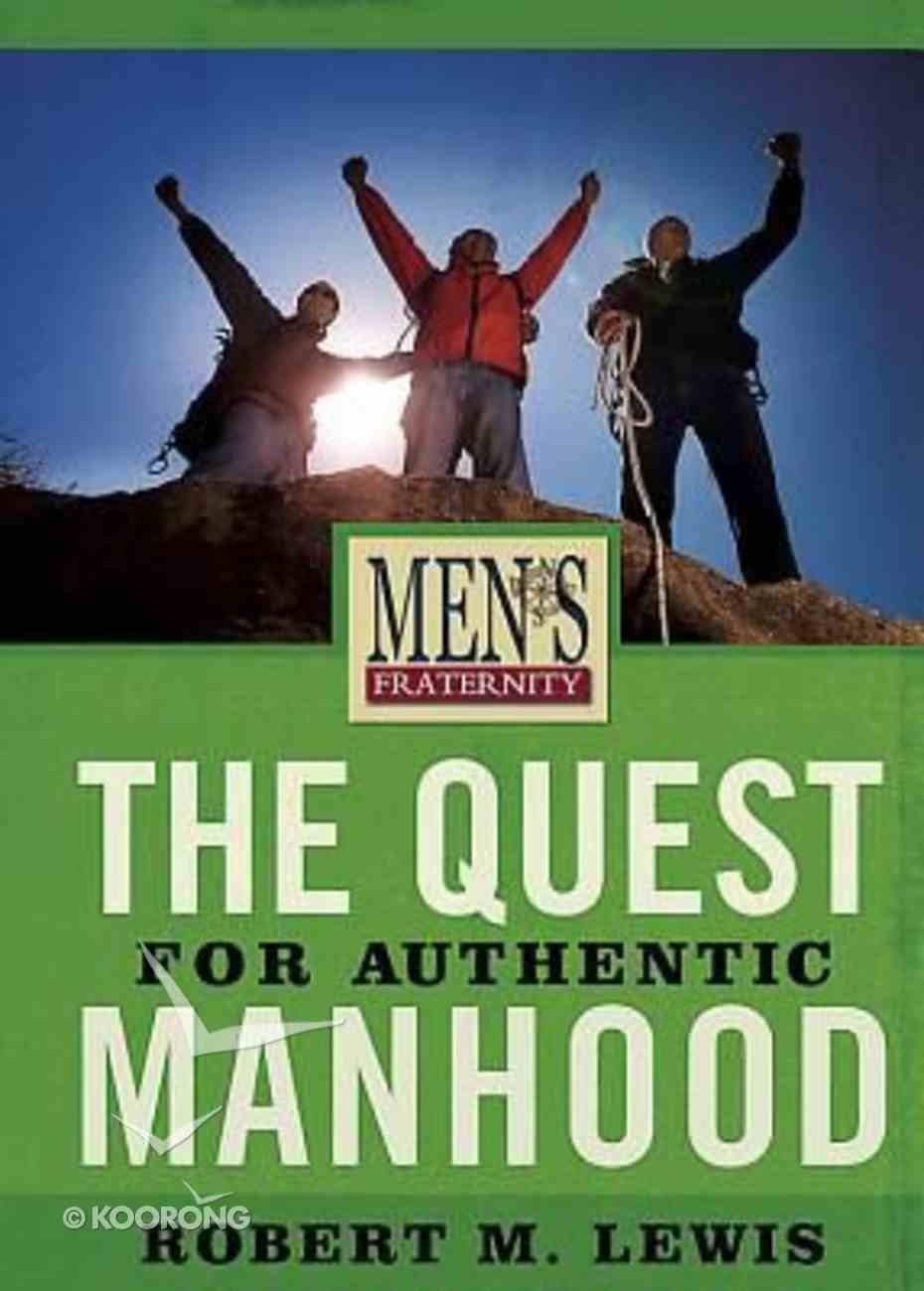 Men's Fraternity: The Quest For Authentic Manhood (Viewer Guide) Paperback