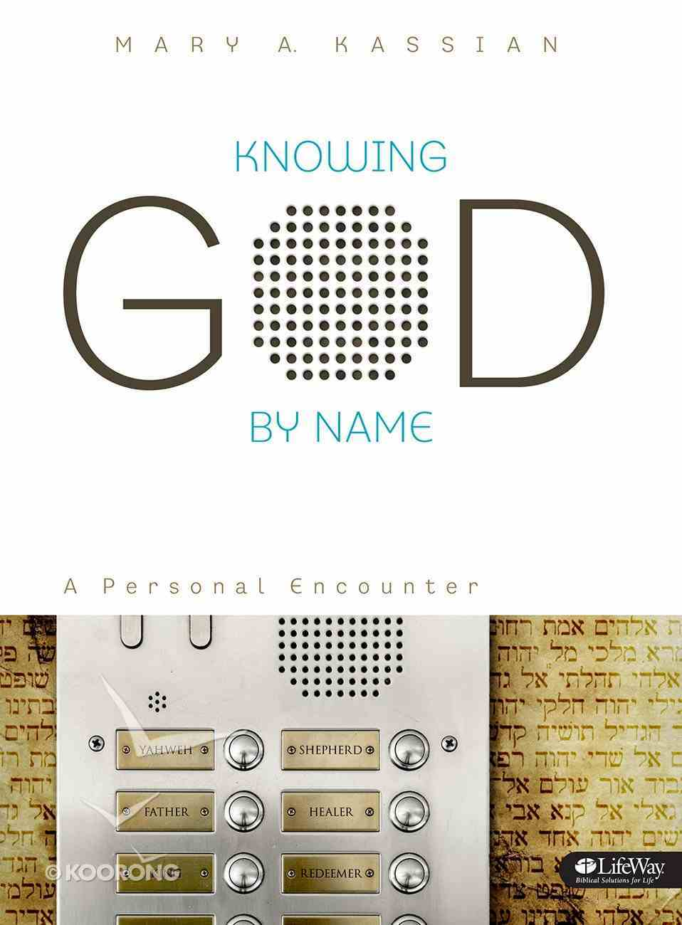 Knowing God By Name (Member Book) Paperback