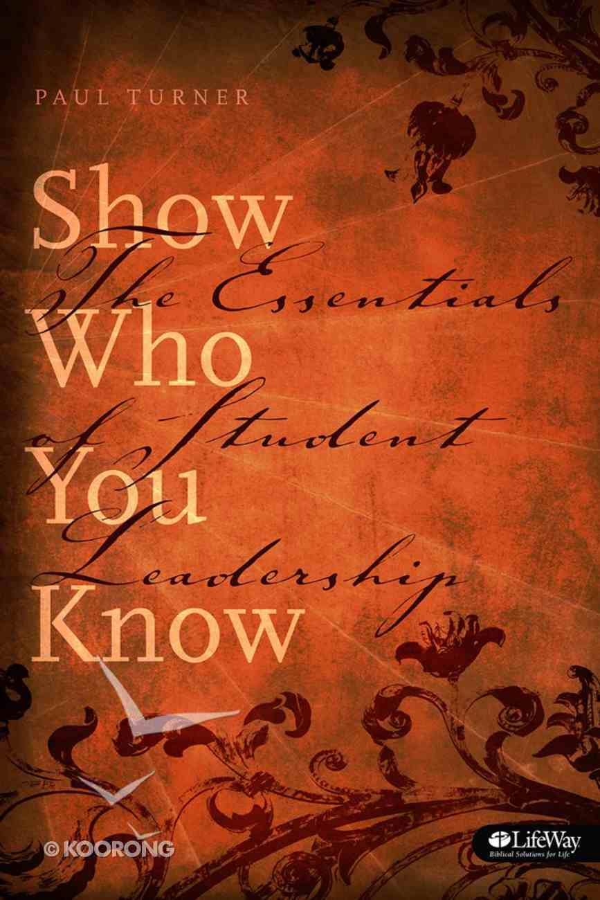 Show Who You Know (Member Book) Paperback