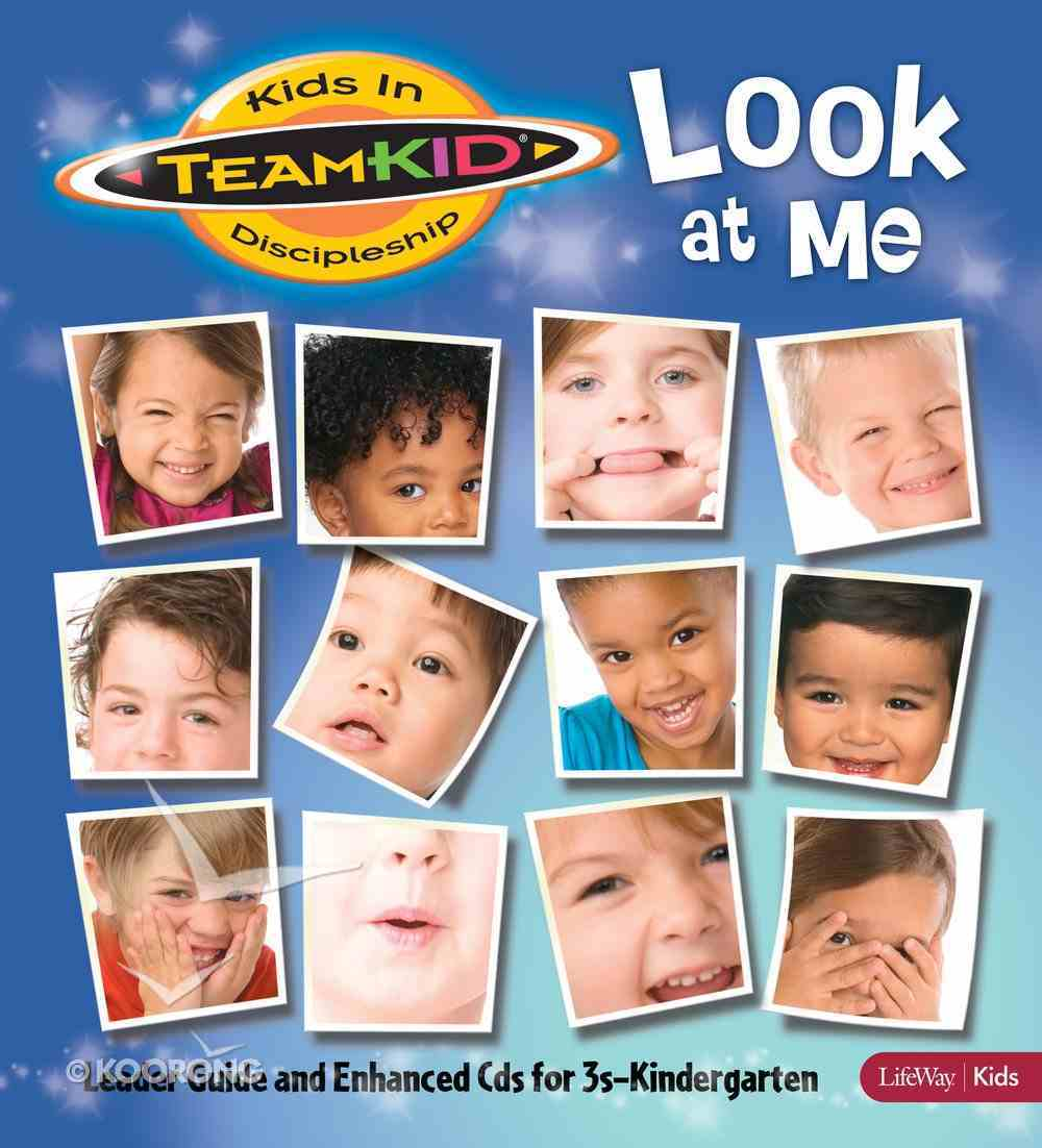 Look At Me (Leader Guide With Enhanced CD) (Teamkid Series) Paperback