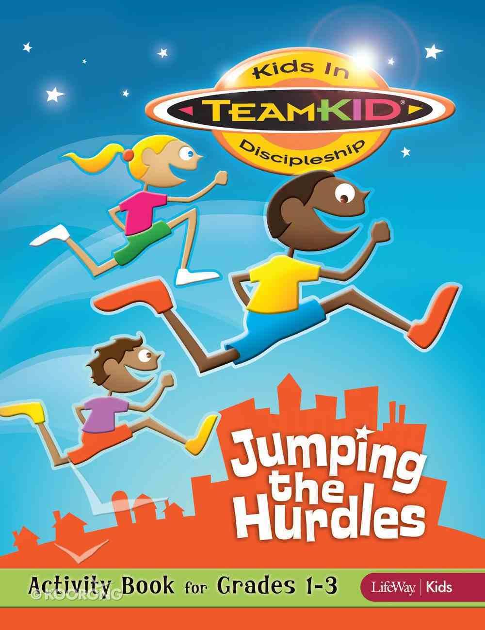 Jumping the Hurdles Activity Book (Grades 1-3) (Teamkid Series) Paperback
