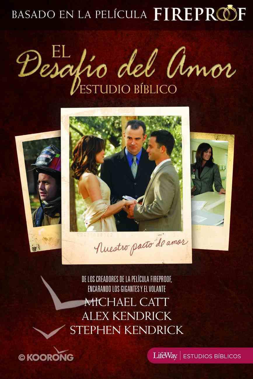 El Desafio Del Amour Estudio Biblico (The Love Dare Bible Study) Paperback