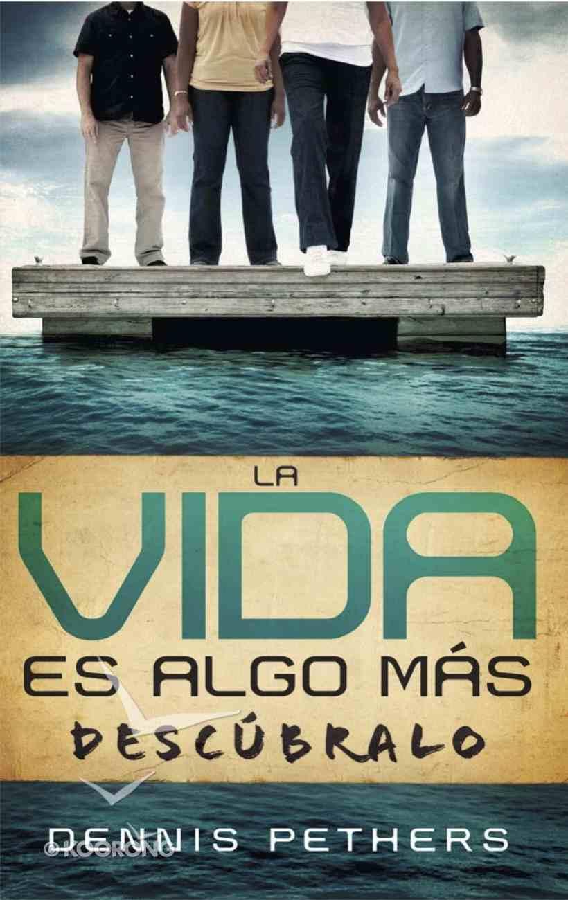 La Vid Es Algo Mas Descubrala (Spanish) (Discover More To Life Member Book) Paperback