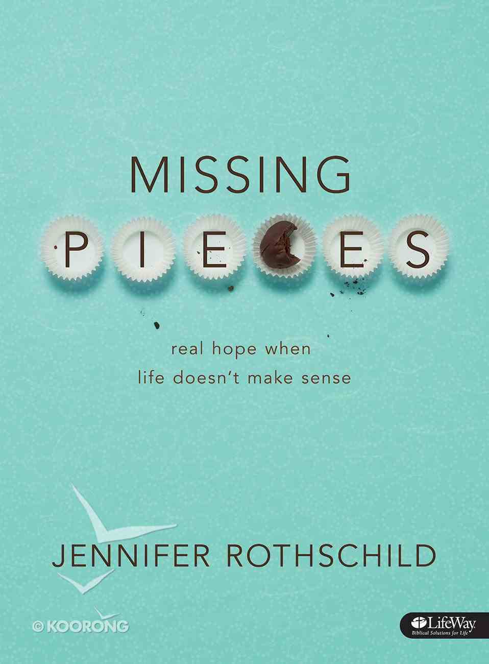 Real Hope When Life Doesn't Make Sense (Missing Pieces Series) Paperback
