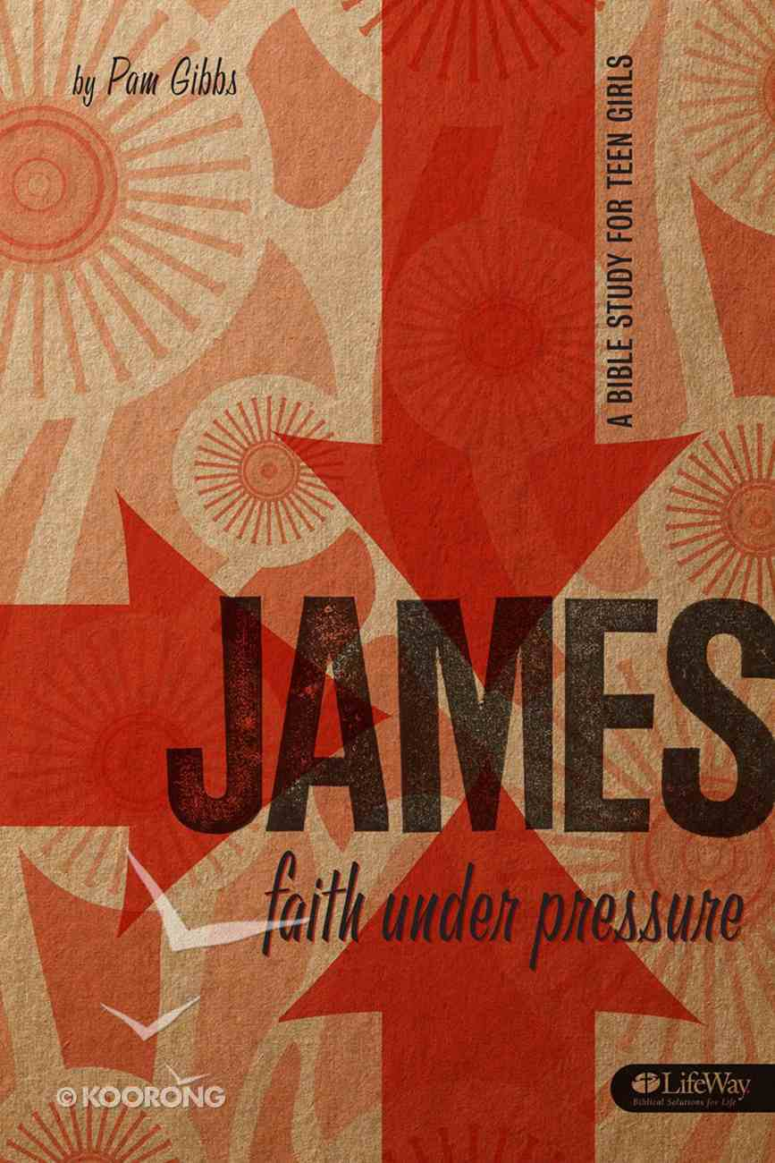 James: Faith Under Pressure Paperback