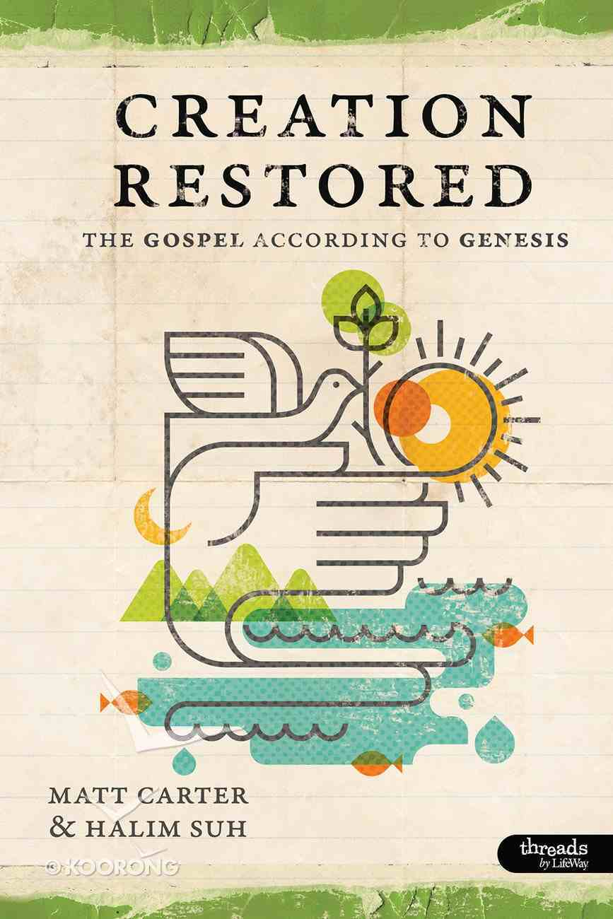 Creation Restored (Member Book, 7 Sessions) (Creation Restored Series) Paperback