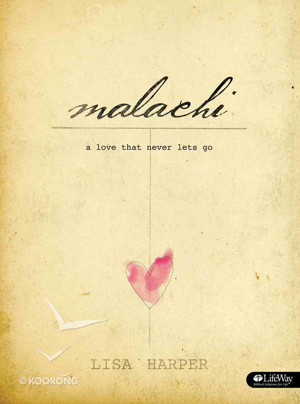 Malachi: A Love That Never Lets Go (8 Sessions, Member Book) Paperback