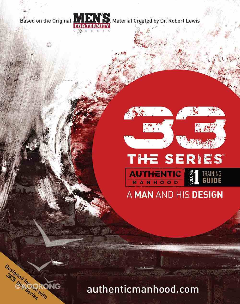 A Man and His Design (Member Book) (#01 in 33 The Series) Paperback
