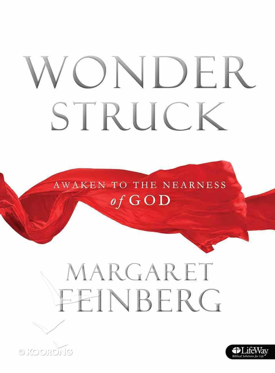 Wonderstruck: Awaken to the Nearness of God (Member Book) Paperback