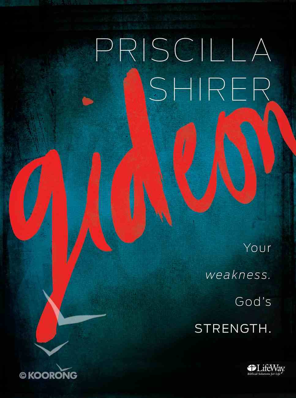 Gideon: Your Weakness, God's Strength (Member Book) Paperback