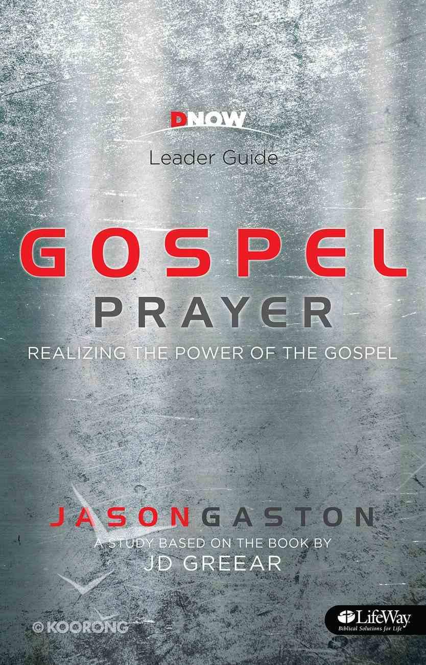 Gospel Prayer (Leader Guide) Paperback