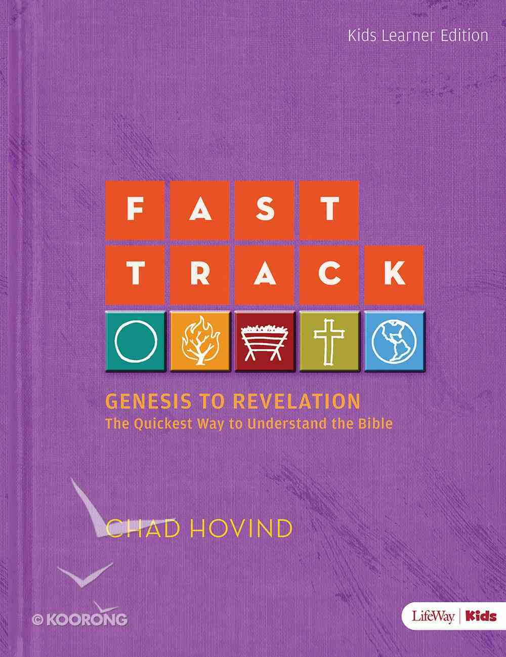 Fast Track: Genesis to Revelation - Kids Activity Book (Ages 6-12) Paperback