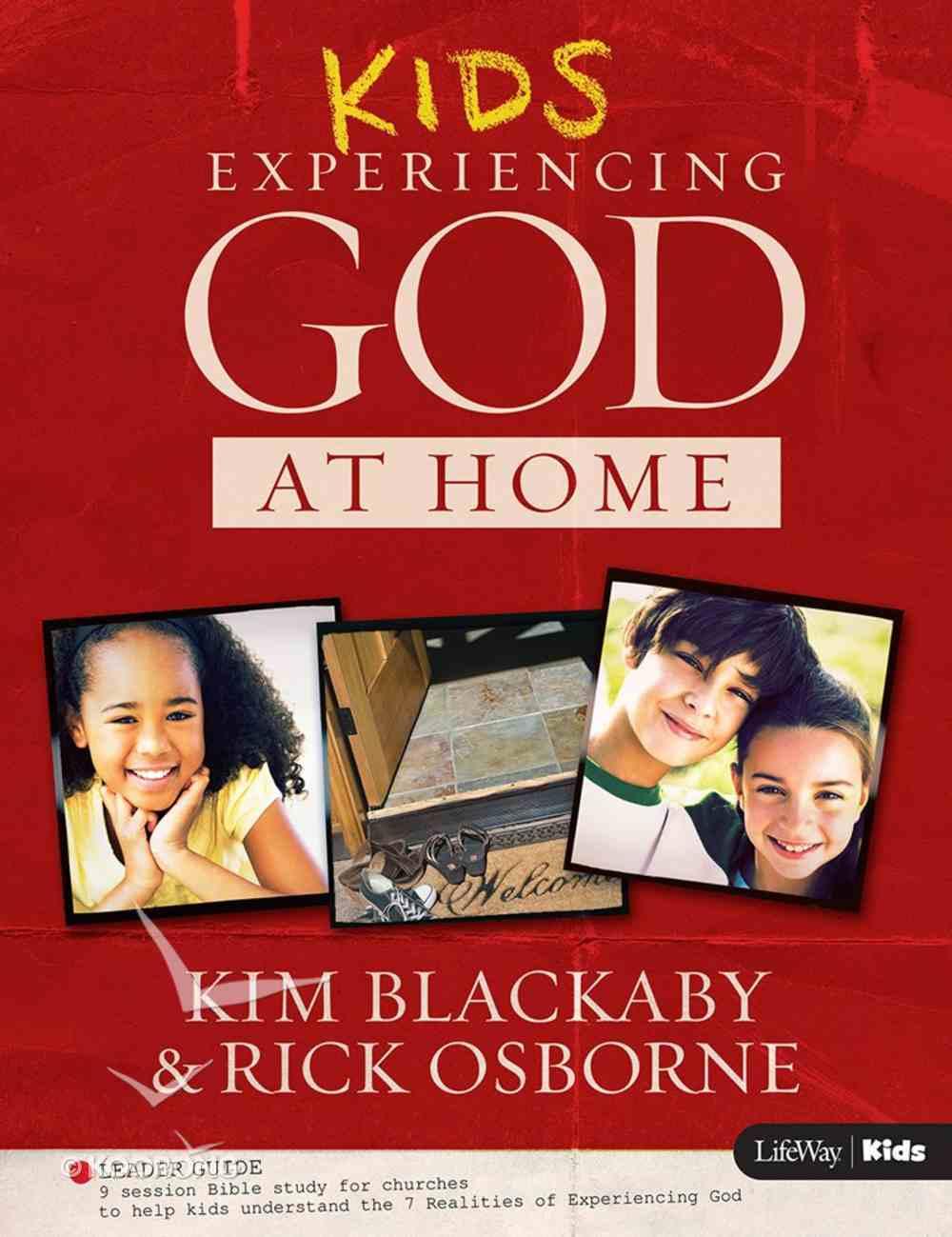 Kids Leader Guide (Kids Experiencing God At Home Series) Paperback