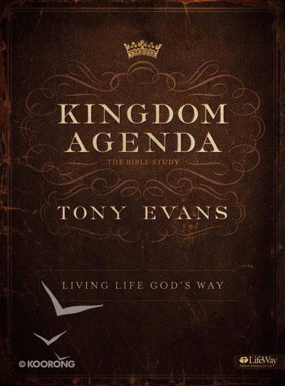 Kingdom Agenda - Living Life God's Way (6 Sessions) (Member Book) Paperback