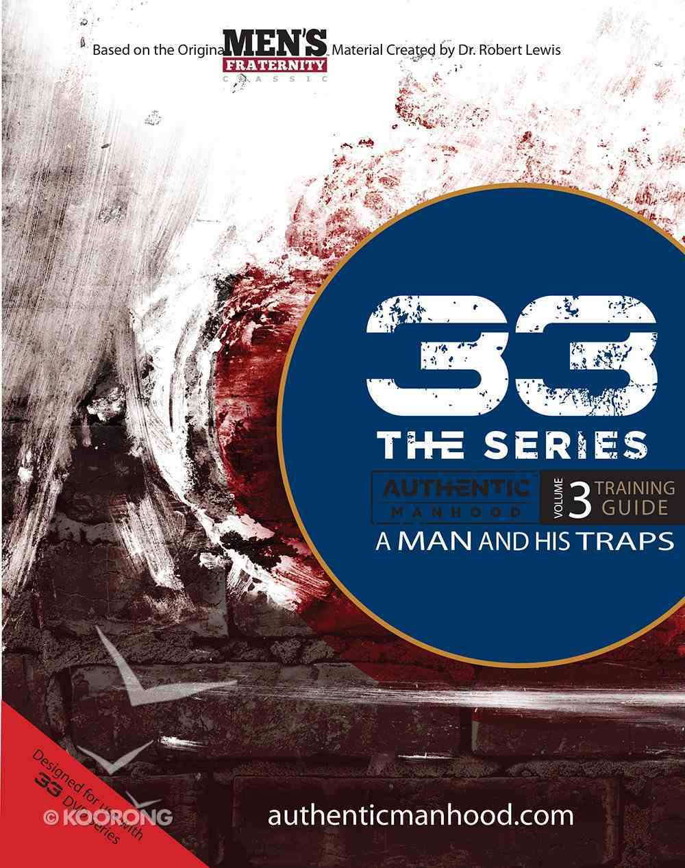 A Man and His Traps (Member Book) (#03 in 33 The Series) Paperback