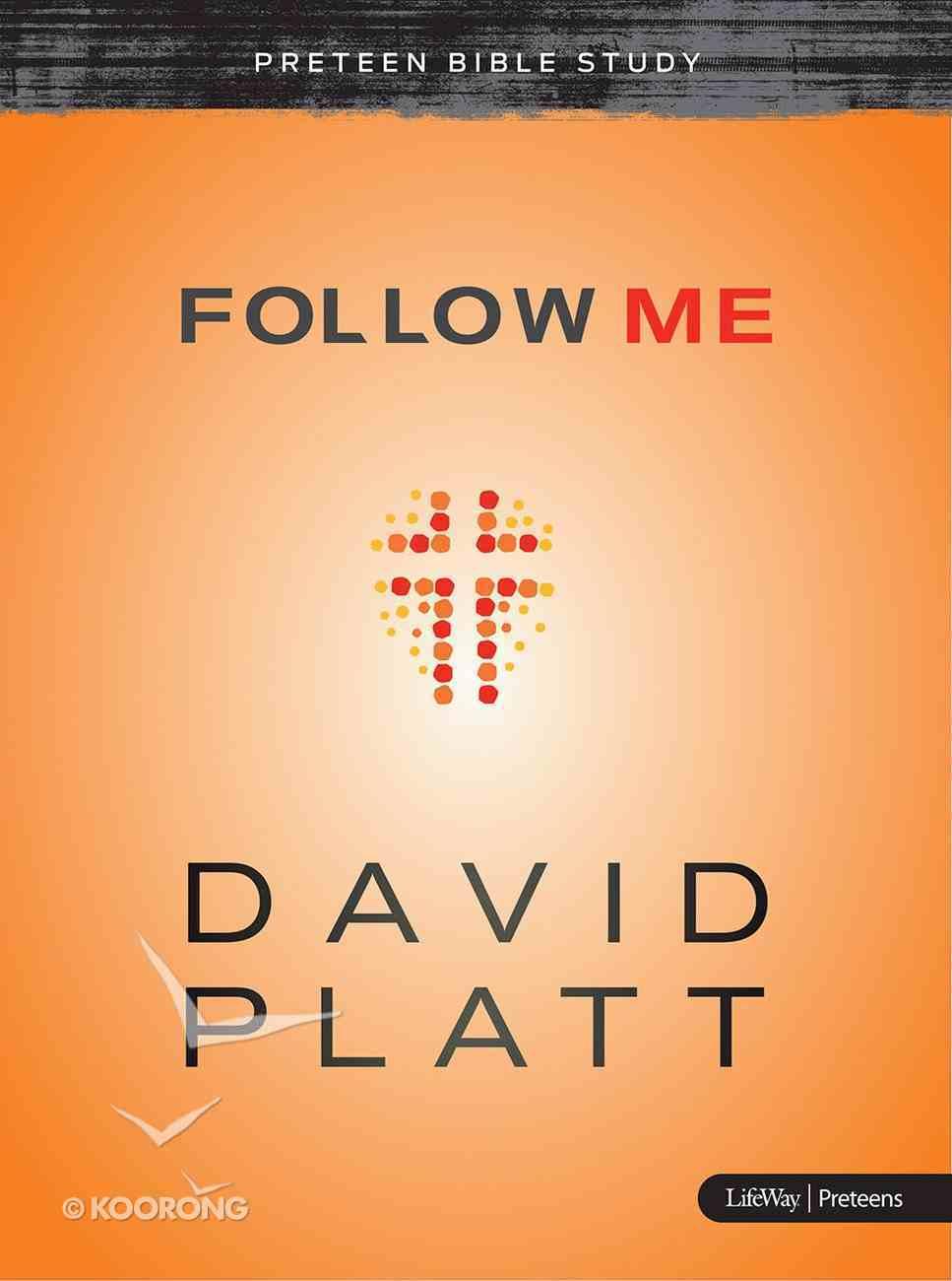 Follow Me - (Preteen Bible Study) Paperback