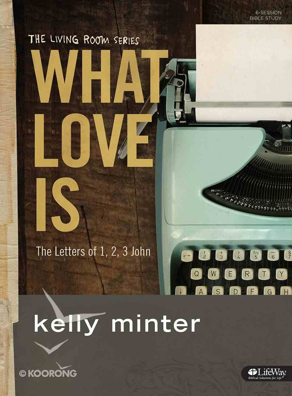 What Love is (Study Journal) Paperback