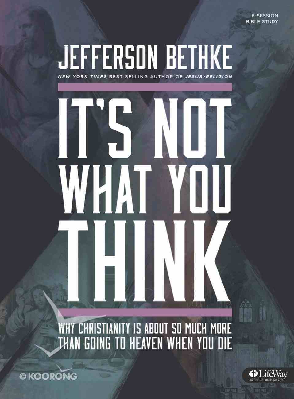 It's Not What You Think (Group Member Book) Paperback