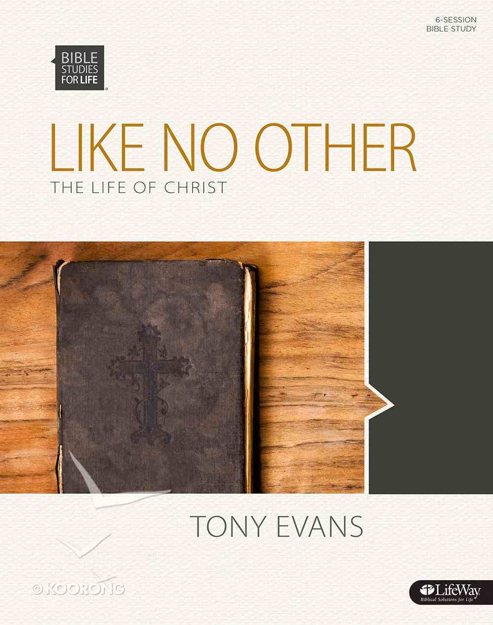 Like No Other the Life of Christ (Member Book) (Bible Studies For Life Series) Paperback