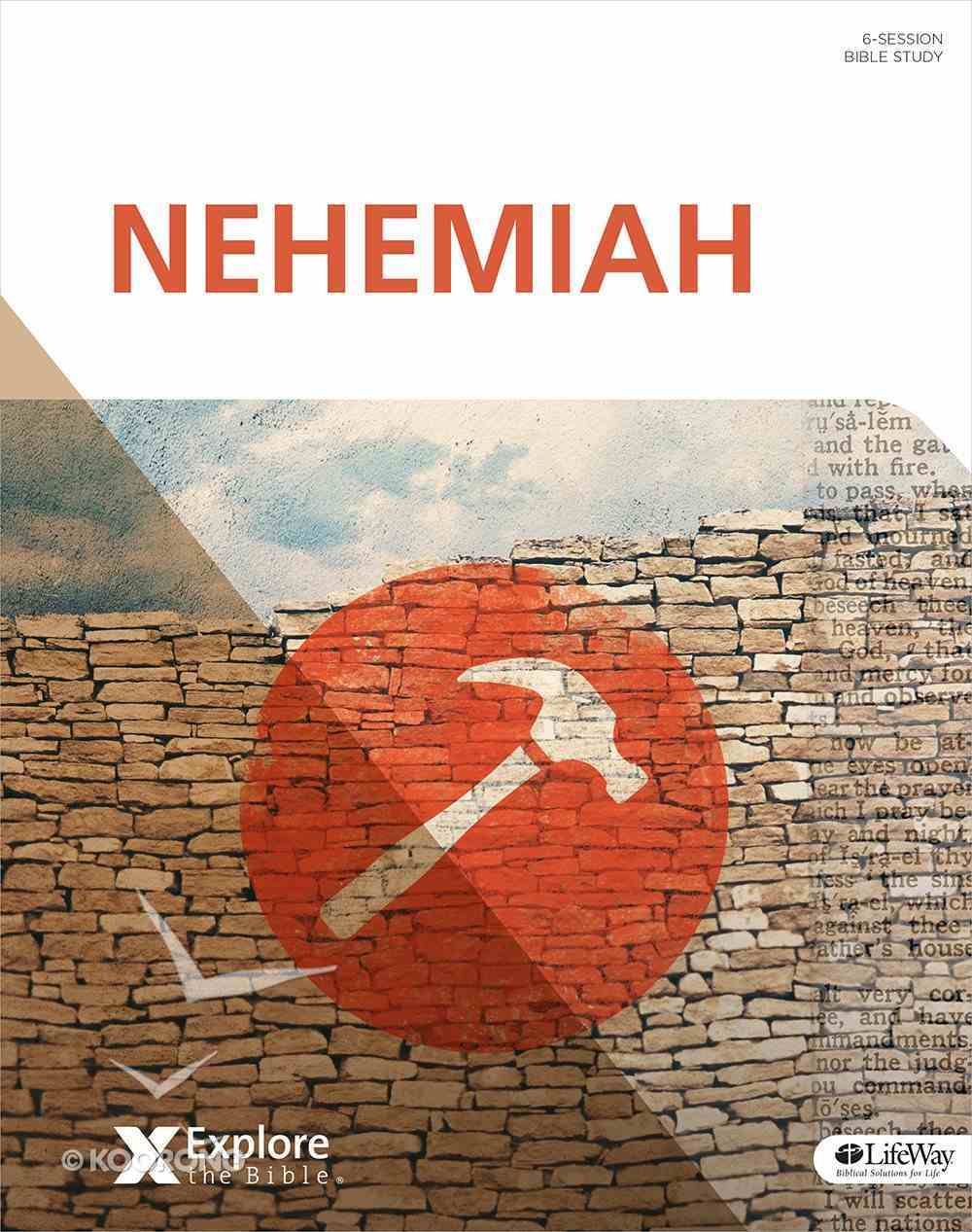 Nehemiah (Adults) (Explore The Bible Series) Paperback