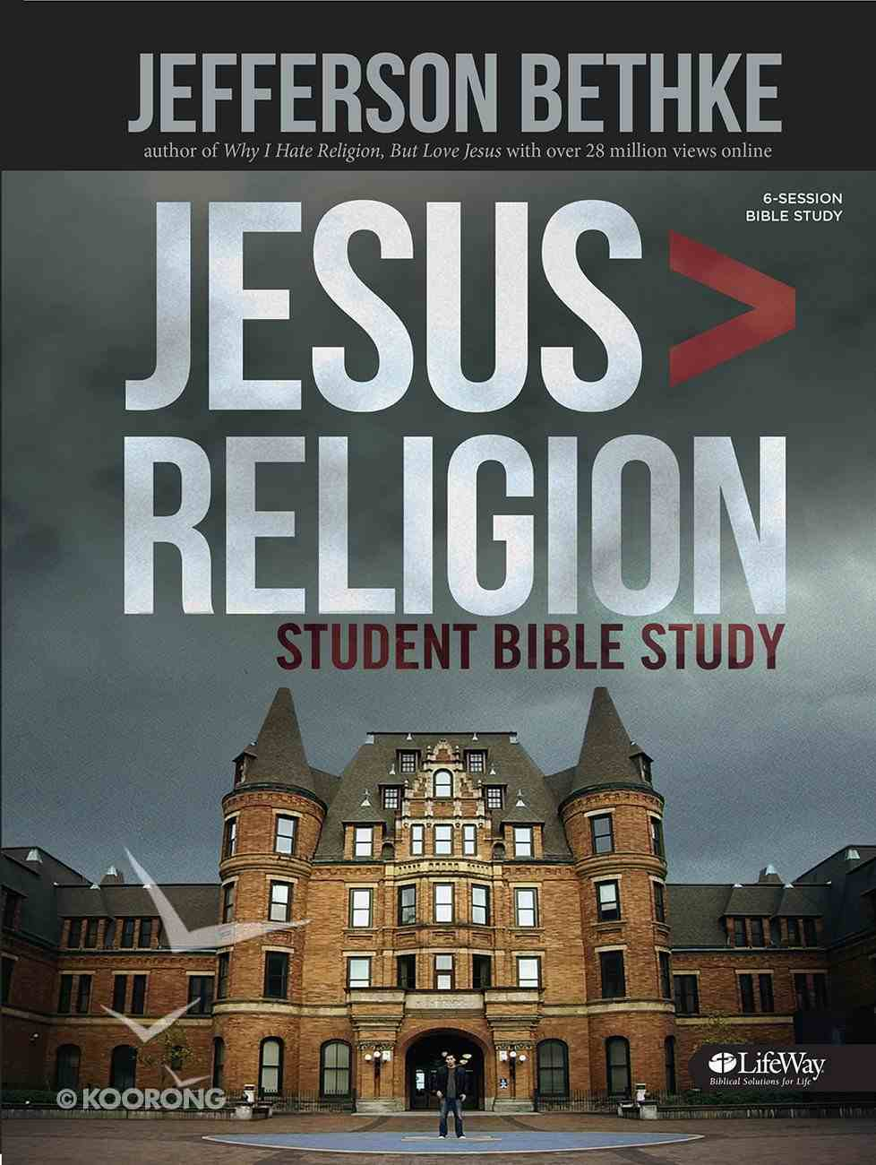 Jesus Greater Than Religion Student Edition (Member Book) Paperback