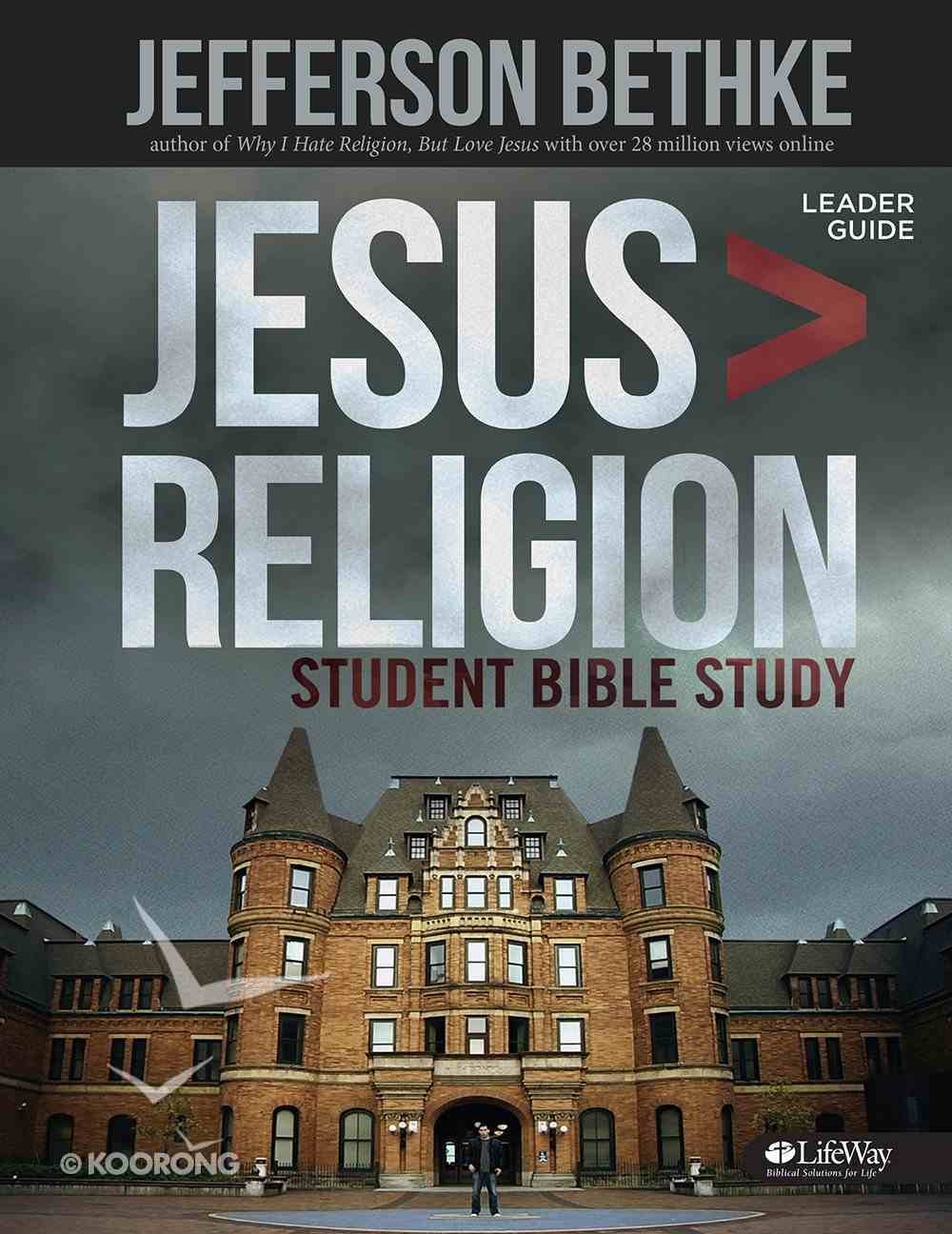 Jesus Greater Than Religion Student Edition (Leader Guide) Paperback