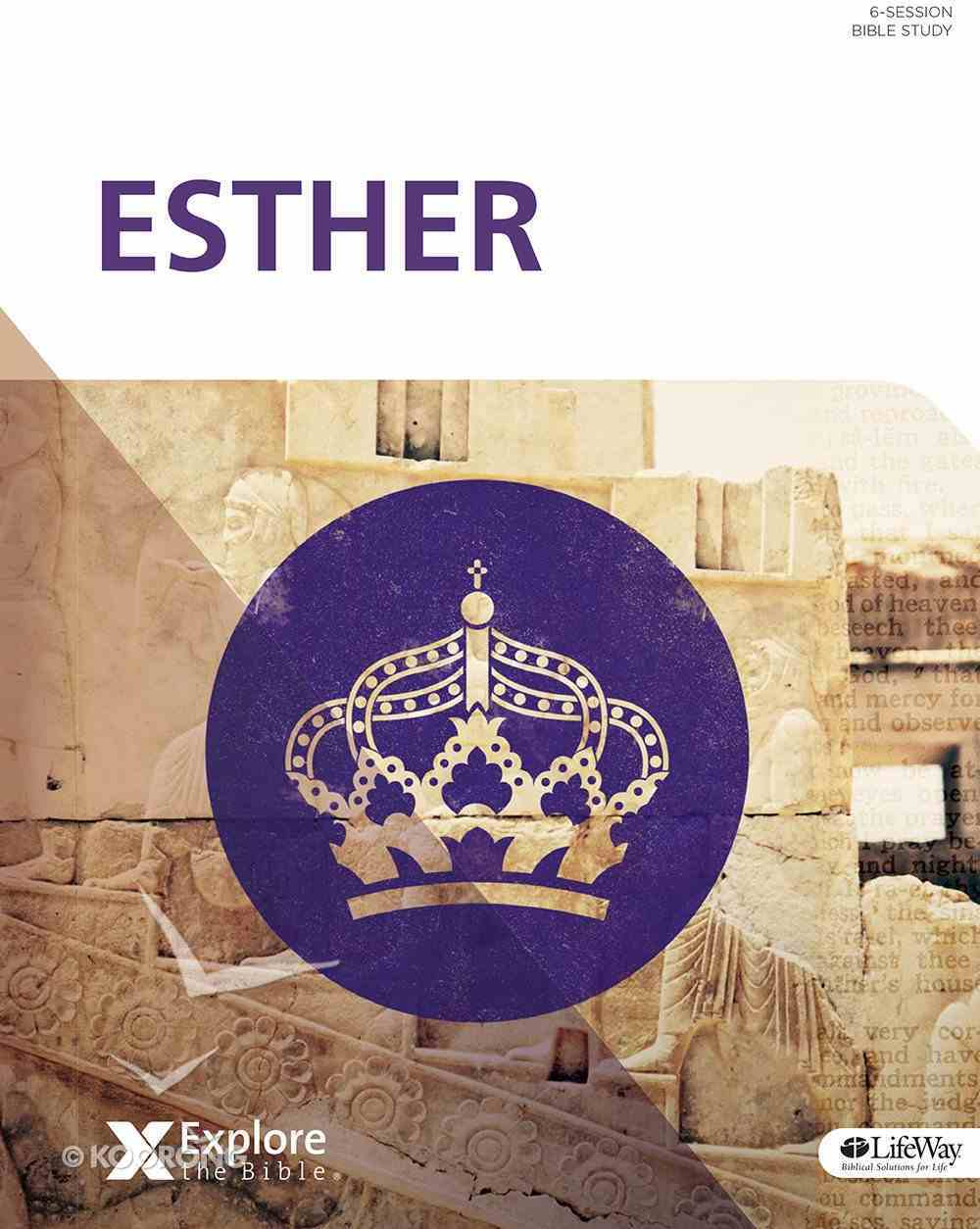 Esther (Bible Study Book) (Explore The Bible Series) Paperback