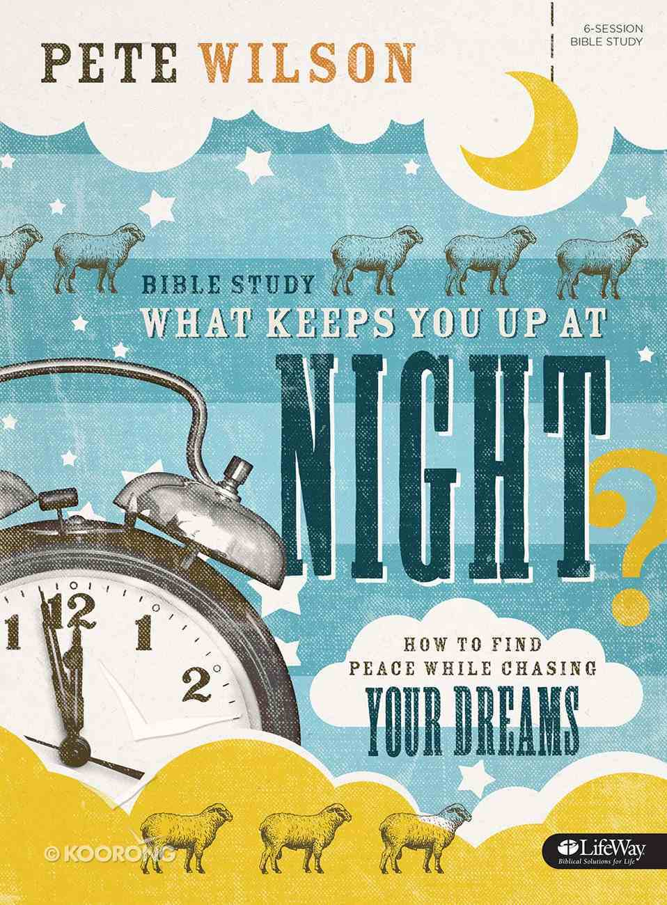 What Keeps You Up At Night (Bible Study Book) Paperback