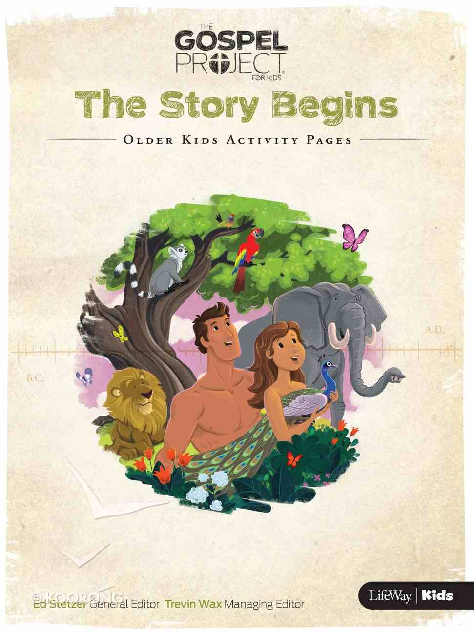The Story Begins (Older Kids Activity Pages) (#01 in The Gospel Project For Kids 2015-18 Series) Paperback