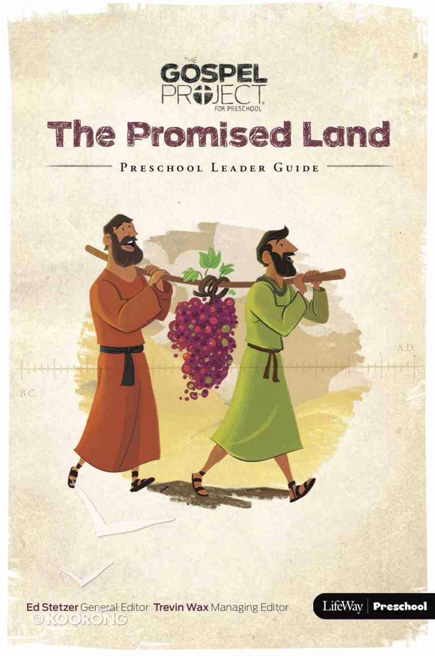 The Promised Land (Preschool Leader Guide) (#03 in The Gospel Project For Kids 2015-18 Series) Paperback