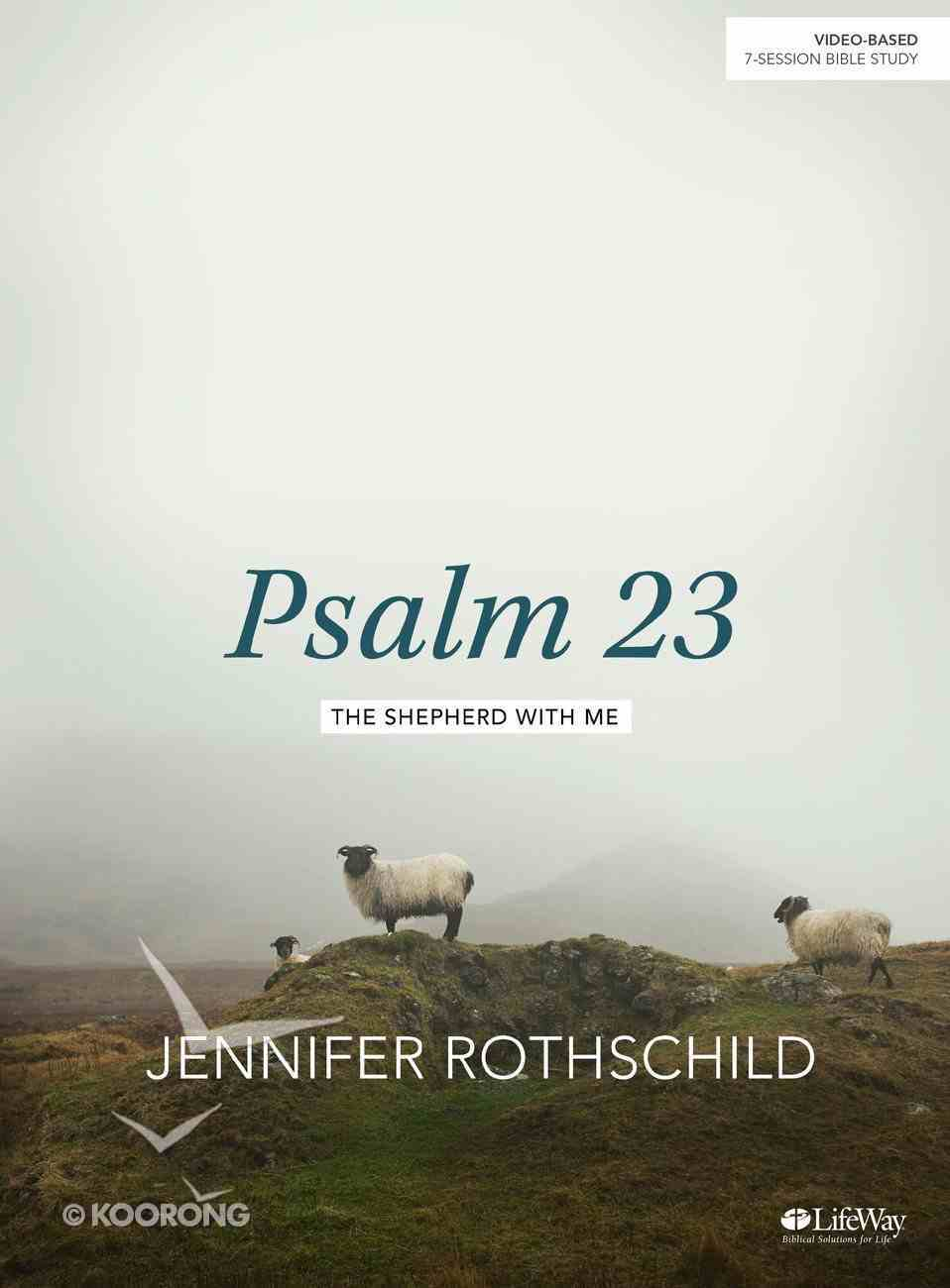 Psalm 23: The Shepherd With Me (Bible Study Book) Paperback