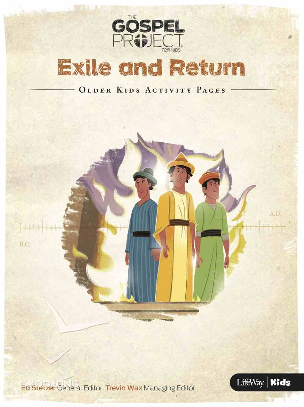 Exile and Return (Older Kids Activity Pages) (#06 in The Gospel Project For Kids 2015-18 Series) Paperback