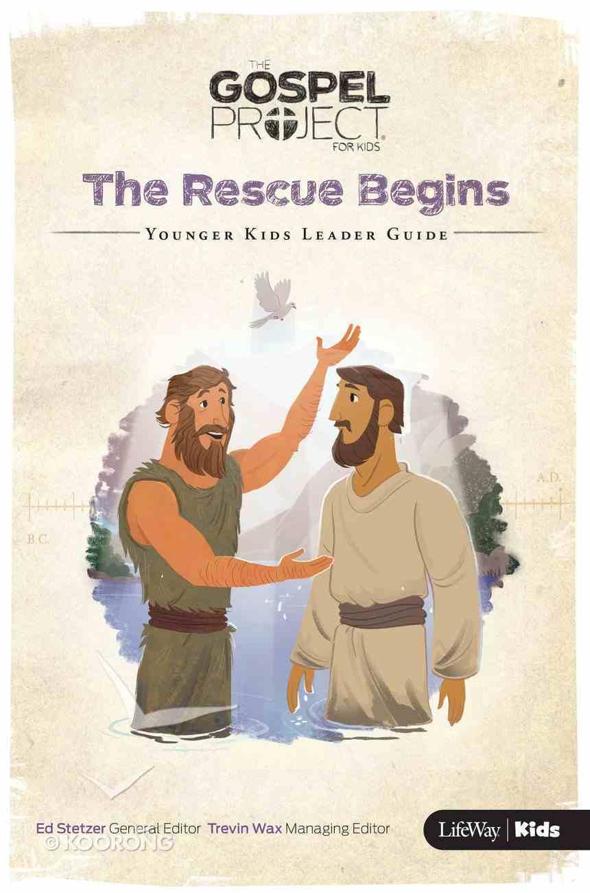 Gpfk 2015-18 #07: The Rescue Begins (Younger Kids Leader Guide) Paperback