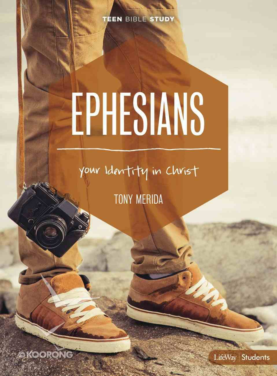 Ephesians: Your Identity in Christ (Teen Bible Study) Paperback
