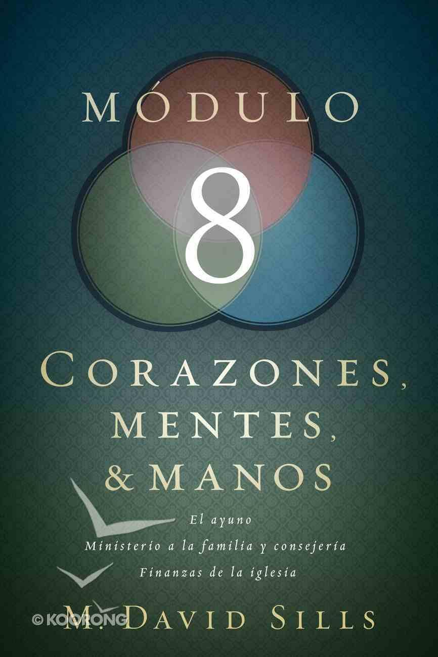 Corazones, Mentes Y Manos, Mdulo 8 (Hearts, Minds And Hands #08) Paperback