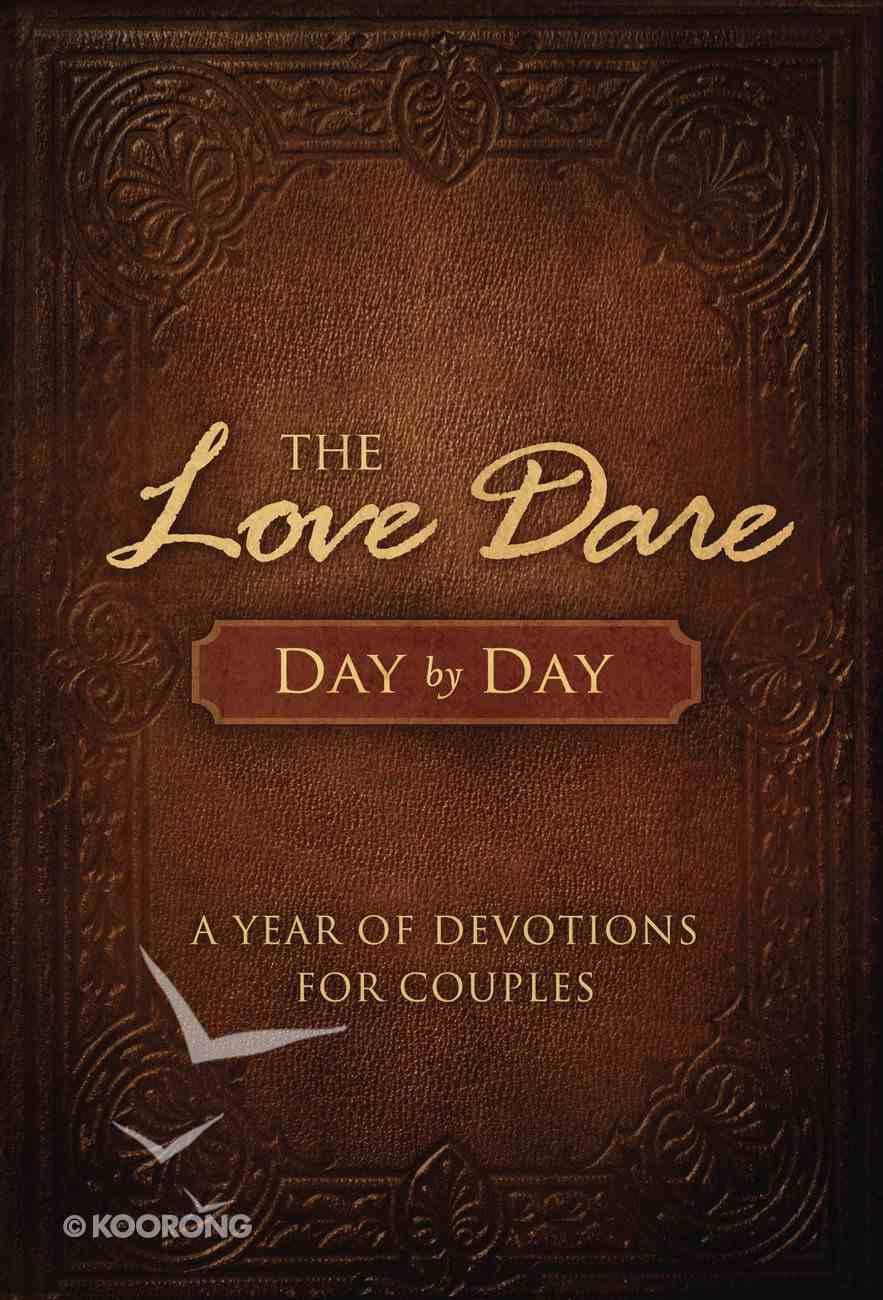 Love Dare Day By Day Hardback